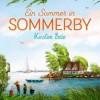 Ein Sommer in Sommerby. Kirsten Boie
