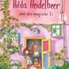 Hilda Heidelbeer und das magische Ei. Judith Allert