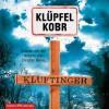 Kluftinger in Lebensgefahr. Volker Klüpfel und Michael Kobr
