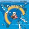 Das Rheingold. Richard Wagner