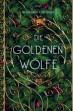 Die goldenen Wölfe. Roshani Chokshi