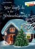 Wer klopft da in der Weihnachtsnacht? Ursel Scheffler