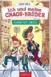 Ich und meine Chaos-Brüder – Alarmstufe Umzug. Sarah Welk