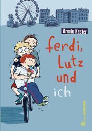 Ferdi_Lutz_und_ich