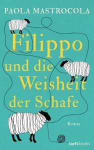 Filippo und die Weisheit der Schafe von Paola Mastrocola