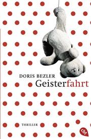 Geisterfahrt von Doris Bezler