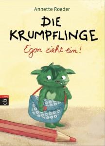 Die Krumpflinge Egon zieht ein von Annette Roeder