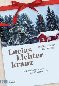 Lucias Lichterkranz von Sibylle Hardegger