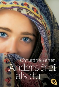 Anders frei als du von Christine Feher