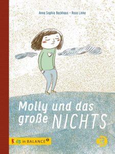 Molly und das große Nichts. Anna Sophia Backhaus