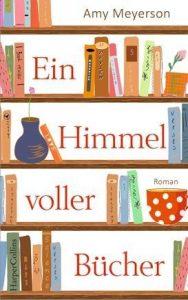 Ein Himmel voller Bücher. Amy Meyerson