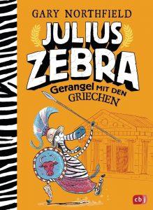 Julius Zebra – Gerangel mit den Griechen. Gary Northfield