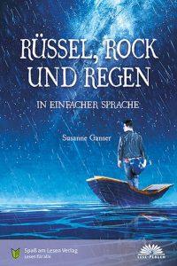 Rüssel, Rock und Regen. Susanne Ganser