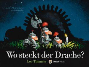 Wo steckt der Drache? Leo Timmers